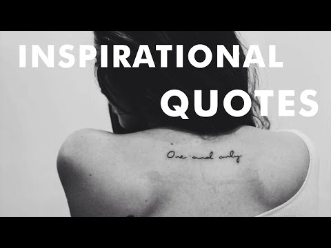 The Best Inspirational Tattoo Quotes · Part I