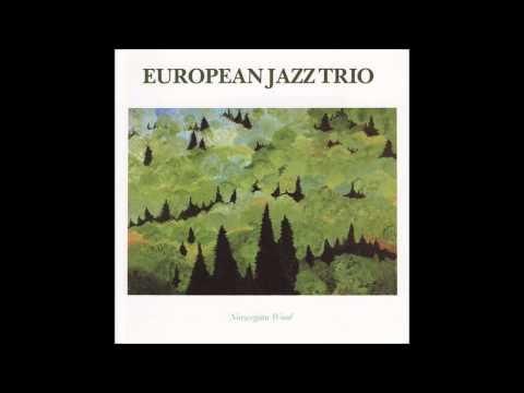 European Jazz Trio - The Shadow Of Your Smile