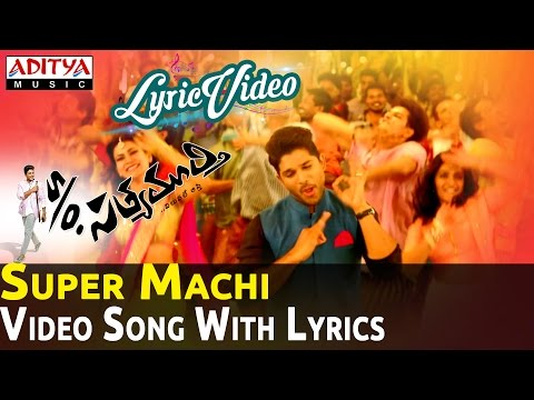 Super Machi Full Video Song with Lyrics || S/O Satyamurthy Songs || Allu Arjun, Samantha