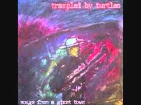 Trampled by Turtles - My Brother Works for the C.I.A (when he's not doin' time)