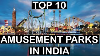 Top 10 Amusement Parks in India | Full info | Lets travel