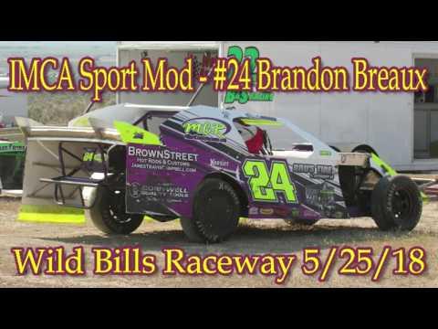 In Car - IMCA Sport Mod - #24 Brandon Breaux - Wild Bill's Raceway 5/25/18