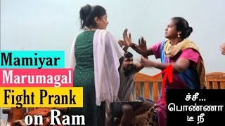 Fight with Mamiyar Prank on Boyfriend ( Ram shocked )