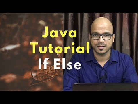 #3.1 Java Tutorial | If Else | Selection Statement