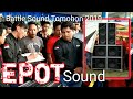 Epot Sound KSSM ....Battle Sound TAC 2019