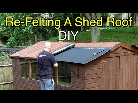 How To Easily Felt A Shed Roof The Right Way Diy Youtube