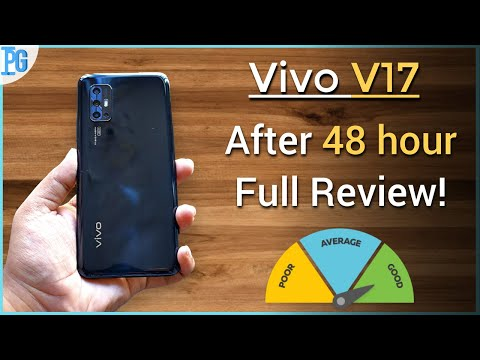 Vivo V17 Review : After 48 Hours Usage!