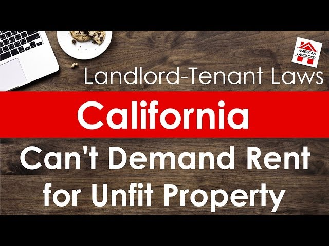 California Landlord May Not Demand Rent for Uninhabitable Property | American Landlord
