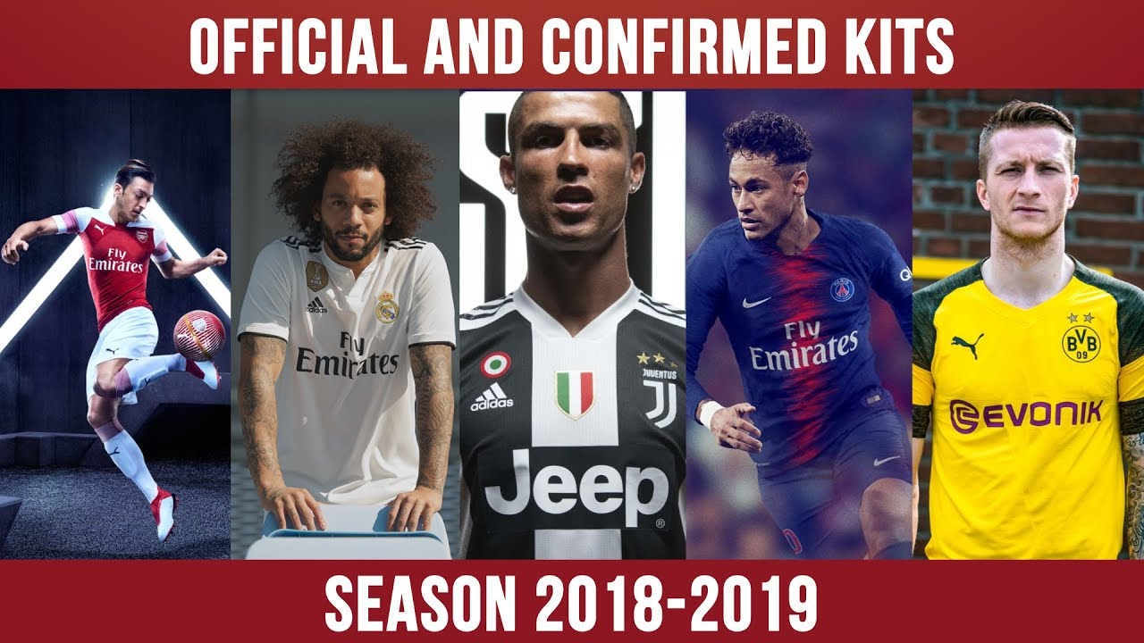 INTRODUCING OFFICIAL AND CONFIRMED KITS || SEASON 2018-2019