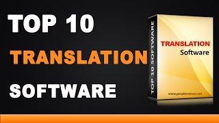 Best Translation Software - Top 10 List