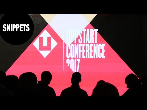 Highlights from Uppstart 2017 (tech conference)