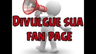 Como divulgar sua página do facebook  (Fan Page) thumbnail