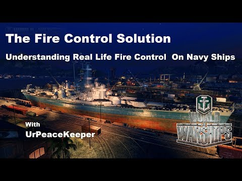 The Fire Control Solution - Real Life Naval Fire Control