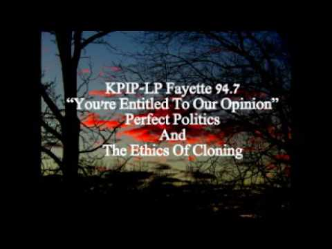 Perfect Politics & The Ethics Of Cloning