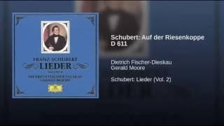Schubert: Auf der Riesenkoppe D 611