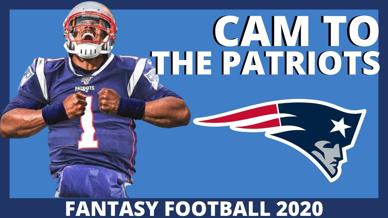 NFL BREAKING NEWS: Cam Newton Signs with the Patriots (Fantasy Football 2020)