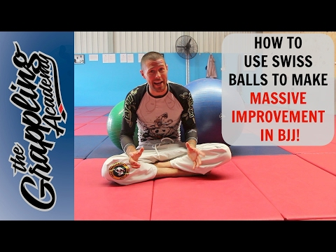 HOW to Use SWISS BALLS to Make MASSIVE IMPROVEMENT in BJJ!