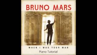 How To Play When I Was Your Man by Bruno Mars On Piano