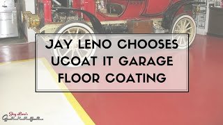 Jay Leno Chooses UCoat It Garage Floor Coating