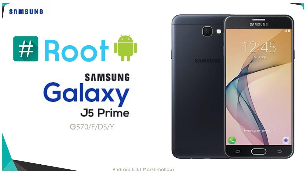 Root Samsung Galaxy J5 Prime Sm G570 6 0 1 Youtube