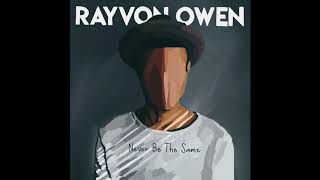 Rayvon Owen - Never Be The Same (Camila Cabello cover)