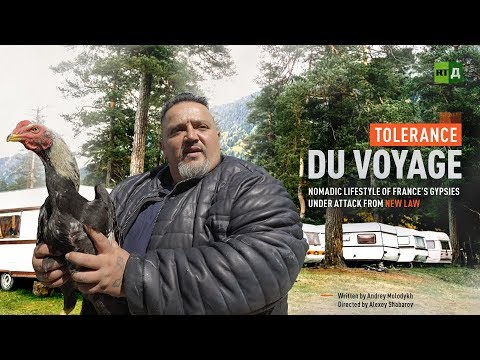 RT Documentary: Tolerance du voyage. Nomadic lifestyle of France's Gypsies under attack from new law