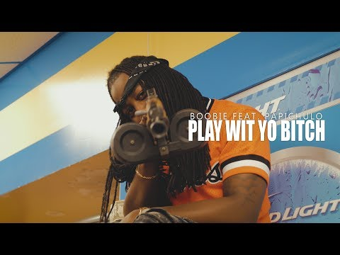 Boobie x Papichulo- Play Wit Yo Bitch |Official Music Video| @Twone.Shot