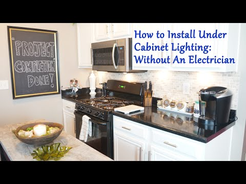 How To Install Under Cabinet Lighting: Without An Electrician
