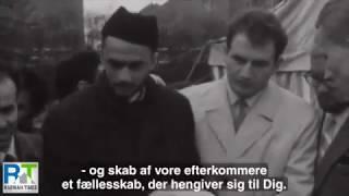 Inauguration of Denmark's first mosque in 1967 - Ahmadiyya