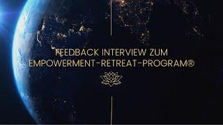 Feedback Interview zum Empowerment-Retreat-Program® 2021