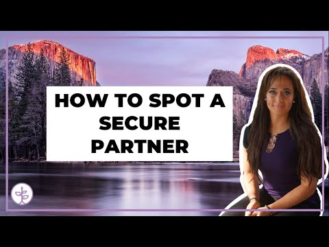 How to Spot a Secure Partner (Secure Attachment Style)