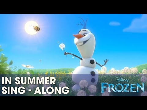 "FROZEN  ""In Summer"" - Sing-a-long with Olaf   Disney UK"