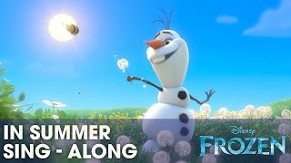 "Video FROZEN | ""In Summer"" - Sing-a-long with Olaf 