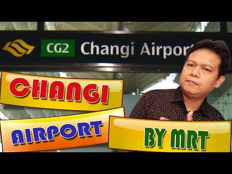 Go To Airport Changi By MRT From Bugis MRT Station