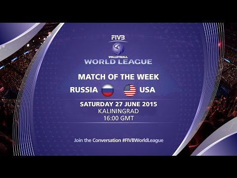 Live: Russia vs USA - FIVB Volleyball World League 2015