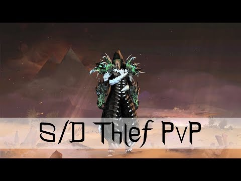 Guild Wars 2 – S/D Thief PvP #StateOfTheThief