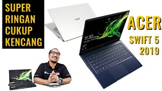 Laptop Super Ringan dengan GPU MX250: Review Acer Swift 5 - 2019