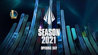 Season 2021 Opening Day | Full Livestream - League of Legends