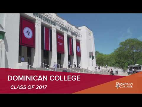 Dominican College Commencement Exercises 2017