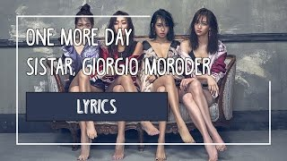 ONE MORE DAY  - SISTAR (씨스타), Giorgio Moroder | Color-Coded Lyrics