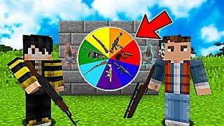 SİLAHLI ŞANS ÇARKI OYNADIK! (KİM KAZANDI?) 😱 - Minecraft