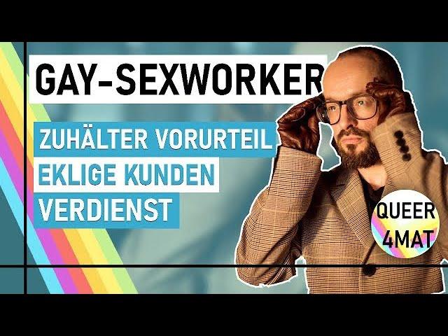 """""""Ich habe schon alles gesehen!"""" - Wie ist das als Gay-Sexworker? I Queer4mat (2/2)"""