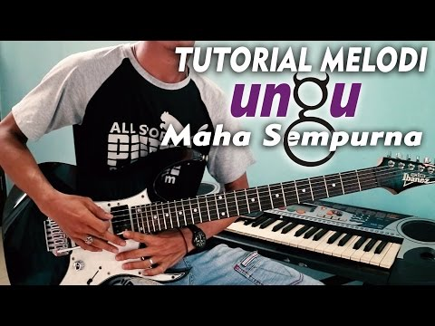 Tutorial Melodi UNGU - MAHA SEMPURNA | DETAIL (Slow Motion)