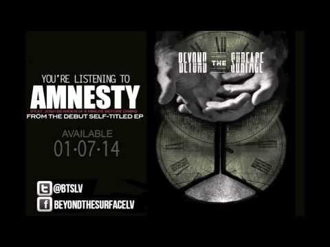 Beyond The Surface - Amnesty (NEW SONG)