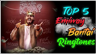 Top 5 emiway bantai ringtones (rap song)| | bajo tony james
