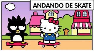 Hello Kitty e Badtz-Maru - Skate | O Mundo da Hello Kitty - Especial 45 Anos
