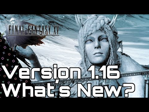 FINAL FANTASY XV! UPDATE 1.16! Astrals backstory! New Story Content!