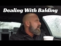 How To Deal With Balding