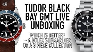 Tudor Black Bay GMT Unboxing - A 3 Watch Collection Or A Rolex Submariner? + Live Q&A