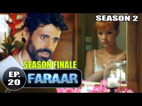 Faraar (2018) Season 02 Episode 20 | Hollywood TV Shows Hindi Dubbed